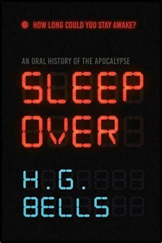 sleep an history of the apocalypse by h g bells