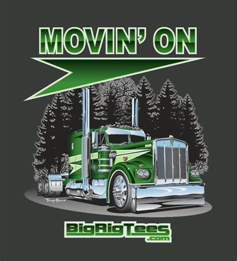 Big Truck T Shirt 20 best images about terry akuna on peterbilt