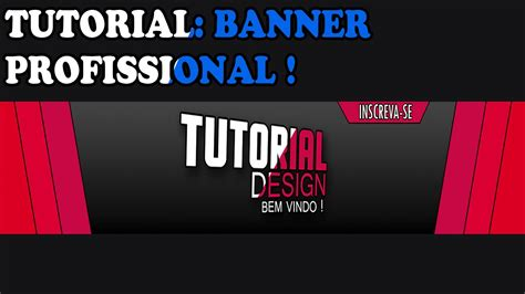 Tutorial Banner Online | tutorial criar banner profissional youtube