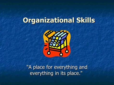 organizational skills organizational skills