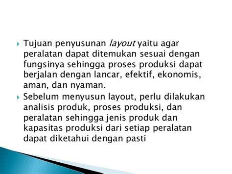 tujuan layout pabrik pp 2 penentuan lokasi pabrik