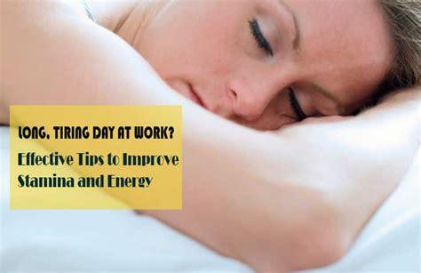 14 splendid tips to improve stamina and energy level