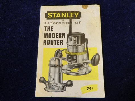 Router Stanley vintage 1959 stanley operation of the modern router manual