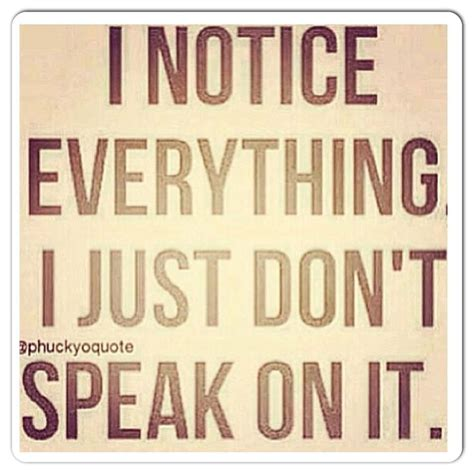 everything quotes pinterest notice everything quotes pinterest
