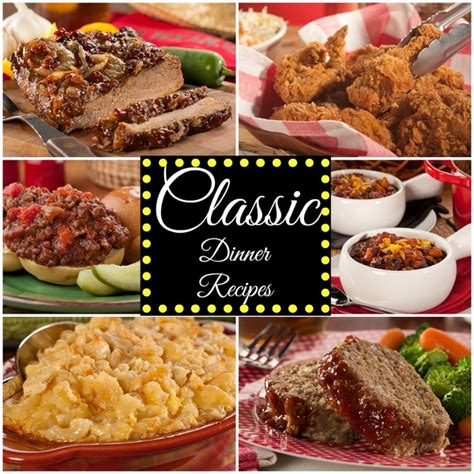 classic dinner recipes 14 classic dinner recipes mrfood
