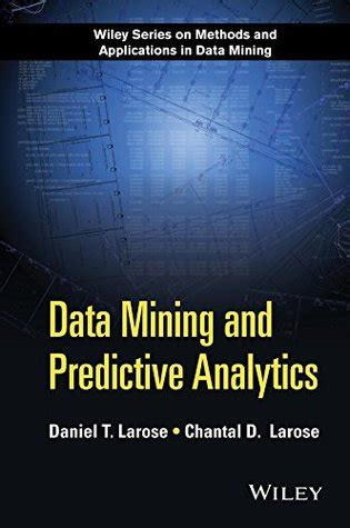 data mining  predictive analytics  daniel  larose