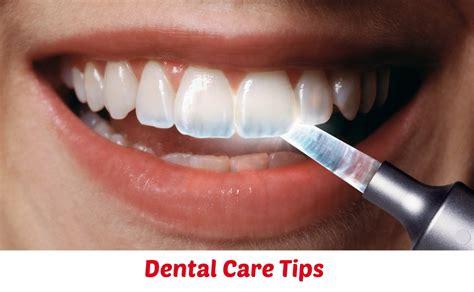Care Tips by Dental Care Tips Momtrendsmomtrends