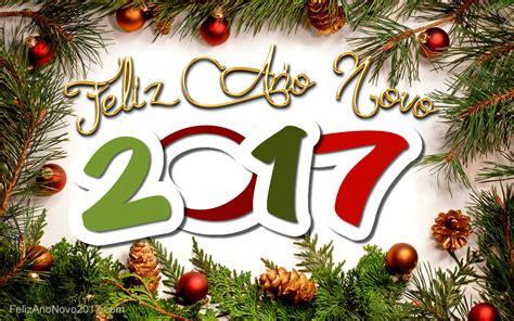 Wallpaper Natal 2017 | lindas mensagens de feliz ano novo 2017 frases