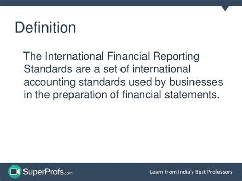 International Financial Reporting Standards international financial reporting standards