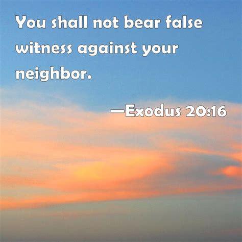 definition borne false witness exodus 20 16 you shall not bear false witness against your