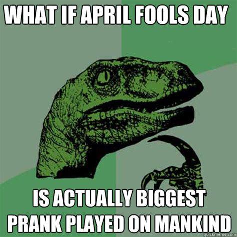 Funny April Fools Memes - april fools day meme memes
