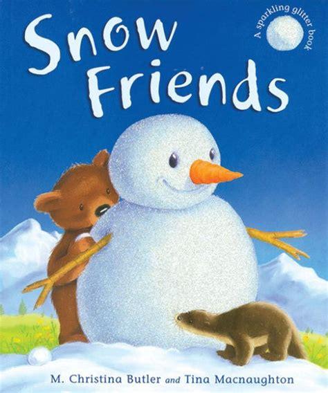 winter windlings a winter books snow friends by m butler tina macnaughton