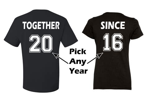 Relationship Shirts Together Since Any Year Couples Matching T Shirts By