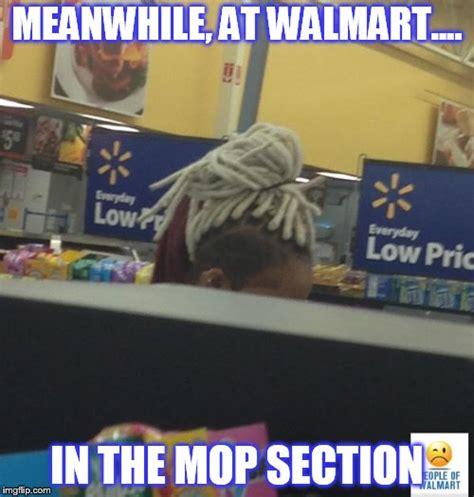 Walmart Memes - walmart weave imgflip