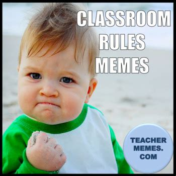 Teacher Memes - classroom memes class rules by spanishplans teachers