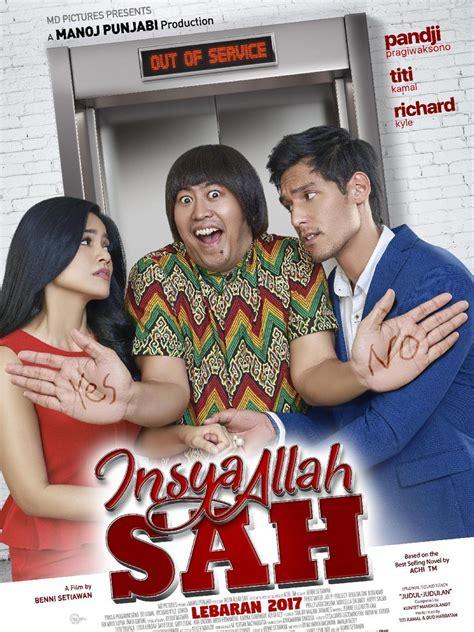 film komedi rekomendasi 2017 film komedi indonesia 2017 terbaru film insya allah sah