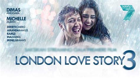 video film layar lebar london love story saksikan 7 film terbaru 2018 paling ditunggu snargnet