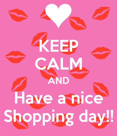 shopping for s day keep calm and a shopping day poster