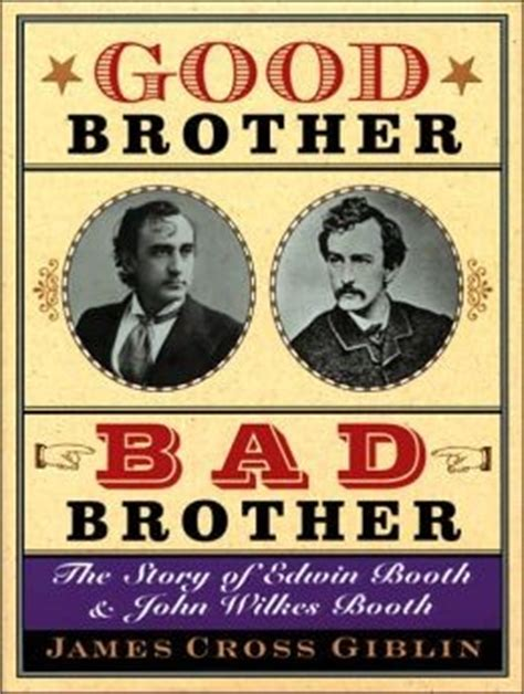 fates and traitors a novel of wilkes booth and the who loved him books bad quotes quotesgram