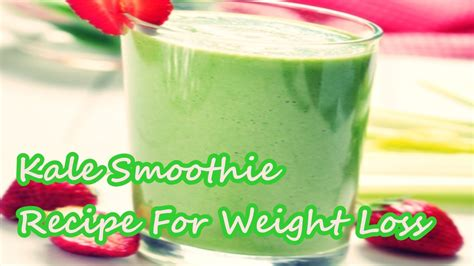 weight loss kale smoothie kale smoothie recipe for weight loss jpg pop diets