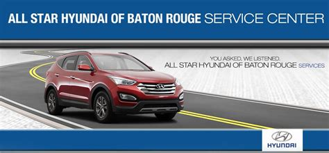 hyundai service centers service center in baton la all hyundai