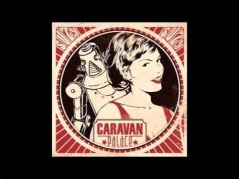 tattoo caravan palace lyrics caravan palace sofa lyrics