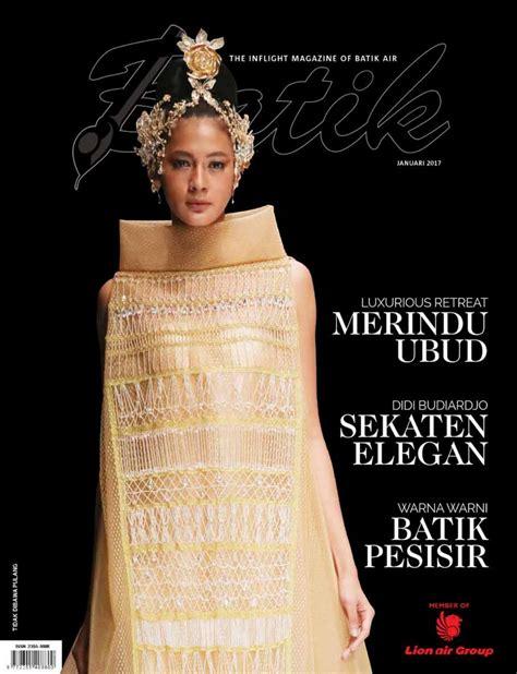 batik air inflight magazine batik januari 2017 by batik air magazine issuu
