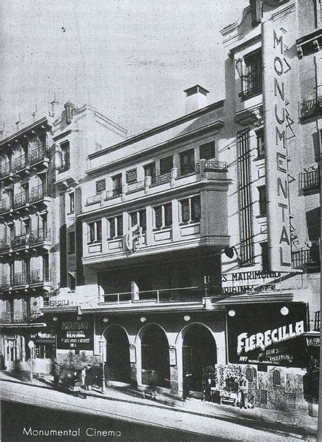 Madrid In Cinema by Cinema Monumental In Madrid Es Cinema Treasures