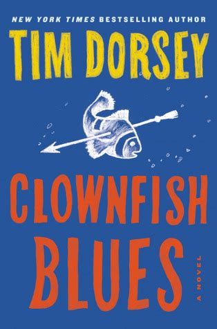 clownfish blues a novel by tim dorsey reviews