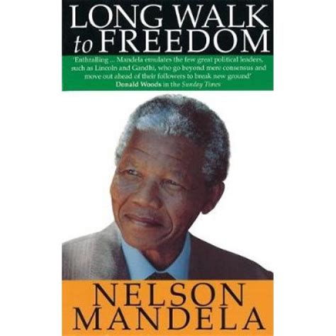 nelson mandela esl biography a long walk to freedom the autobiography of nelson