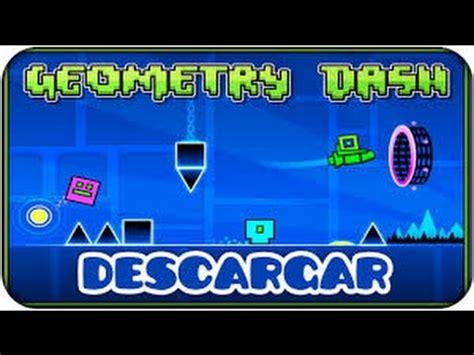 bajar geometry dash full version como descargar geometry dash full version 2015 para pc