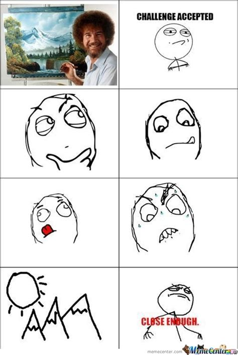 Close Enough Memes - rage comics close enough www pixshark com images