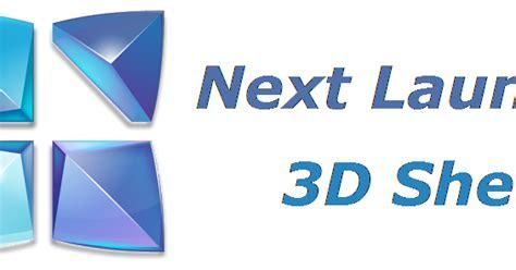 next launcher 3d cracked apk next launcher 3d shell 3 7 3 pro cracked android app apk gtp nextlauncher free