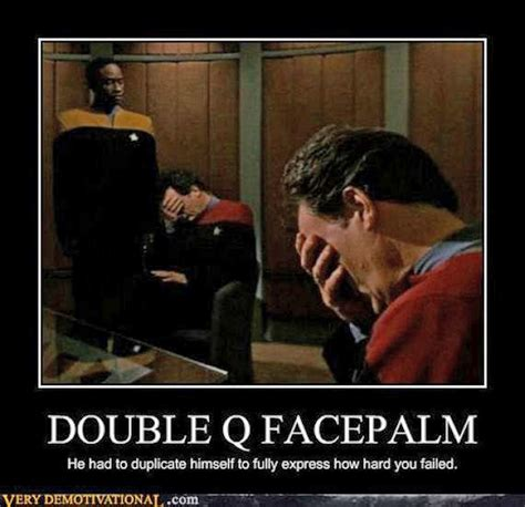 Double Facepalm Meme - post your best quot queue quot related puns page 3