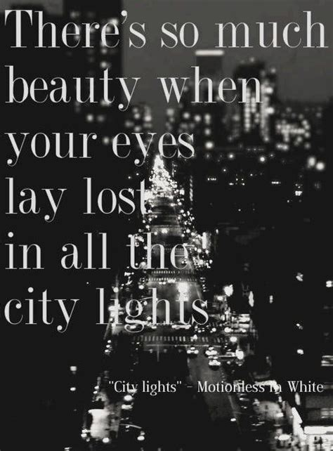 City Lights Lyrics by 25 Best City Quotes Ideas On Big City Quotes