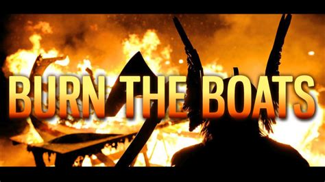 burn the boats motivational speech victorville trainer - Burn The Boats Story