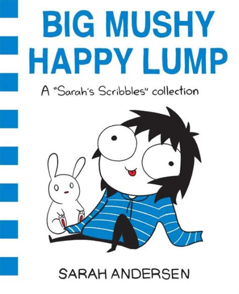 big mushy happy lump a sarah s scribbles collection by sarah andersen paperback barnes noble 174