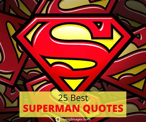 superman quotes best 25 superman quotes ideas on quotes