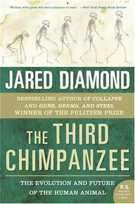 chimpanzees and human evolution books the third chimpanzee the evolution future of the human