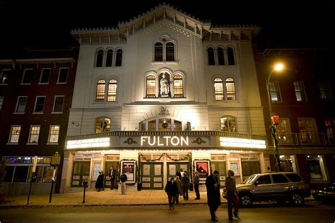 fulton opera house 10 things you must see and do visit lancaster