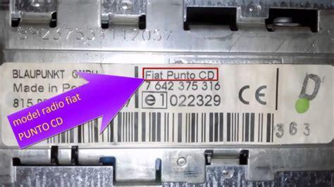 fiat radio code free fiat punto cd code radio free serial numbers part numbers
