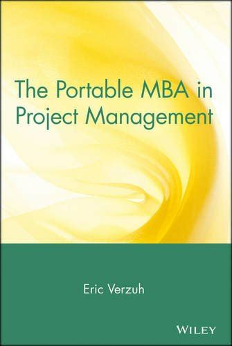 Mba Project Management Free by Wiley Sons The Portable Mba In Project Management