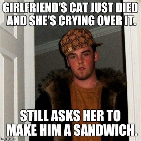 Scumbag Girlfriend Meme - scumbag steve meme imgflip