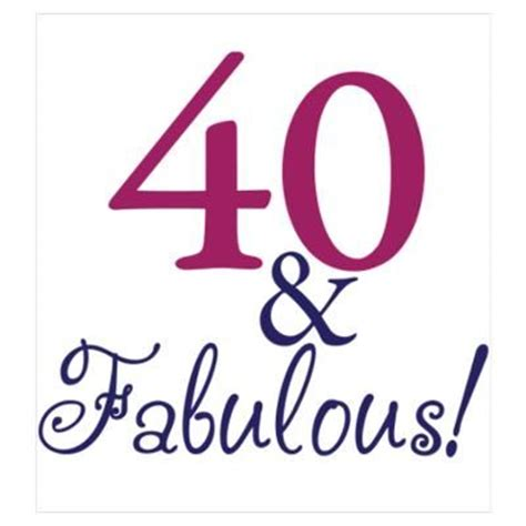 Fabulous 40 Birthday Quotes 40th Birthday Clip Art Cafepress Gt Wall Art Gt Posters