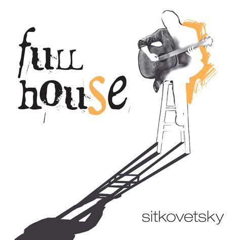 full house buy full house cd1 alexander sitkovetsky mp3 buy full tracklist