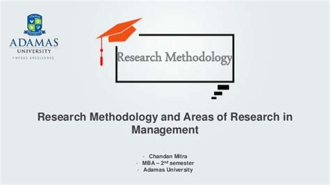 Reserch Methodology For Mba by Research Methodology And The Application Of Research In
