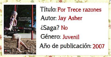 libro por trece razones por trece razones jay asher