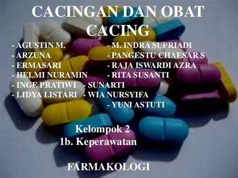 Vaksin Dan Obat Cacing cacingan dan obat cacing farmokologi by pangestu chaesar