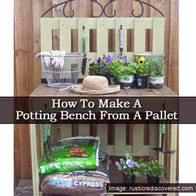how to make a potting bench how to make a potting bench from a pallet