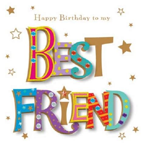 imagenes de happy birthday my friend happy birthday to my best friend greeting card by talking